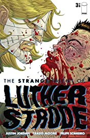 The Strange Talent of Luther Strode #3 (of 6)