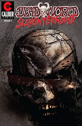 Deadworld: Slaughterhouse #1