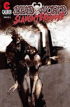 Deadworld: Slaughterhouse #2