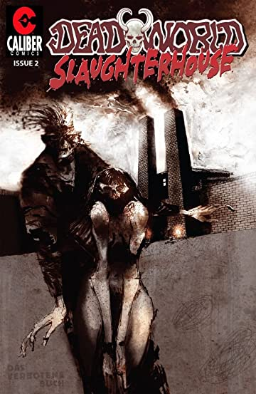Deadworld: Slaughterhouse #2