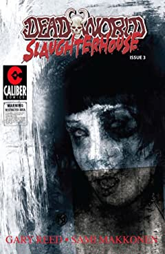 Deadworld: Slaughterhouse #3