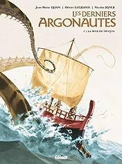Les Derniers Argonautes Vol. 2: La Mer du destin