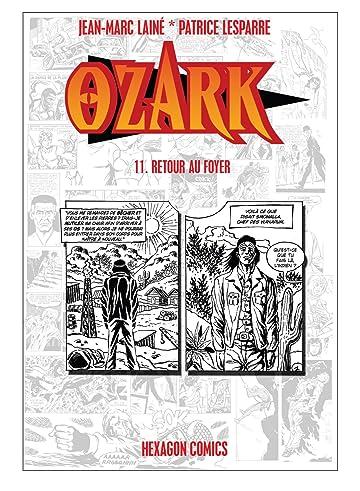 OZARK Vol. 11: Retour au Foyer