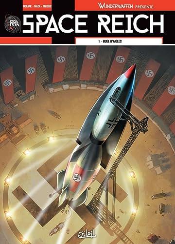 Wunderwaffen présente Space Reich Vol. 1: Duel d'aigles