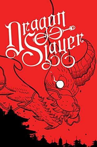 Dragon Slayer: The Collected Edition Vol. 1
