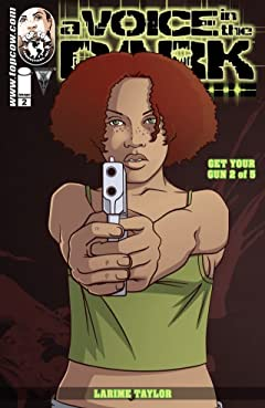 A Voice In the Dark: Get Your Gun #2 (of 5)