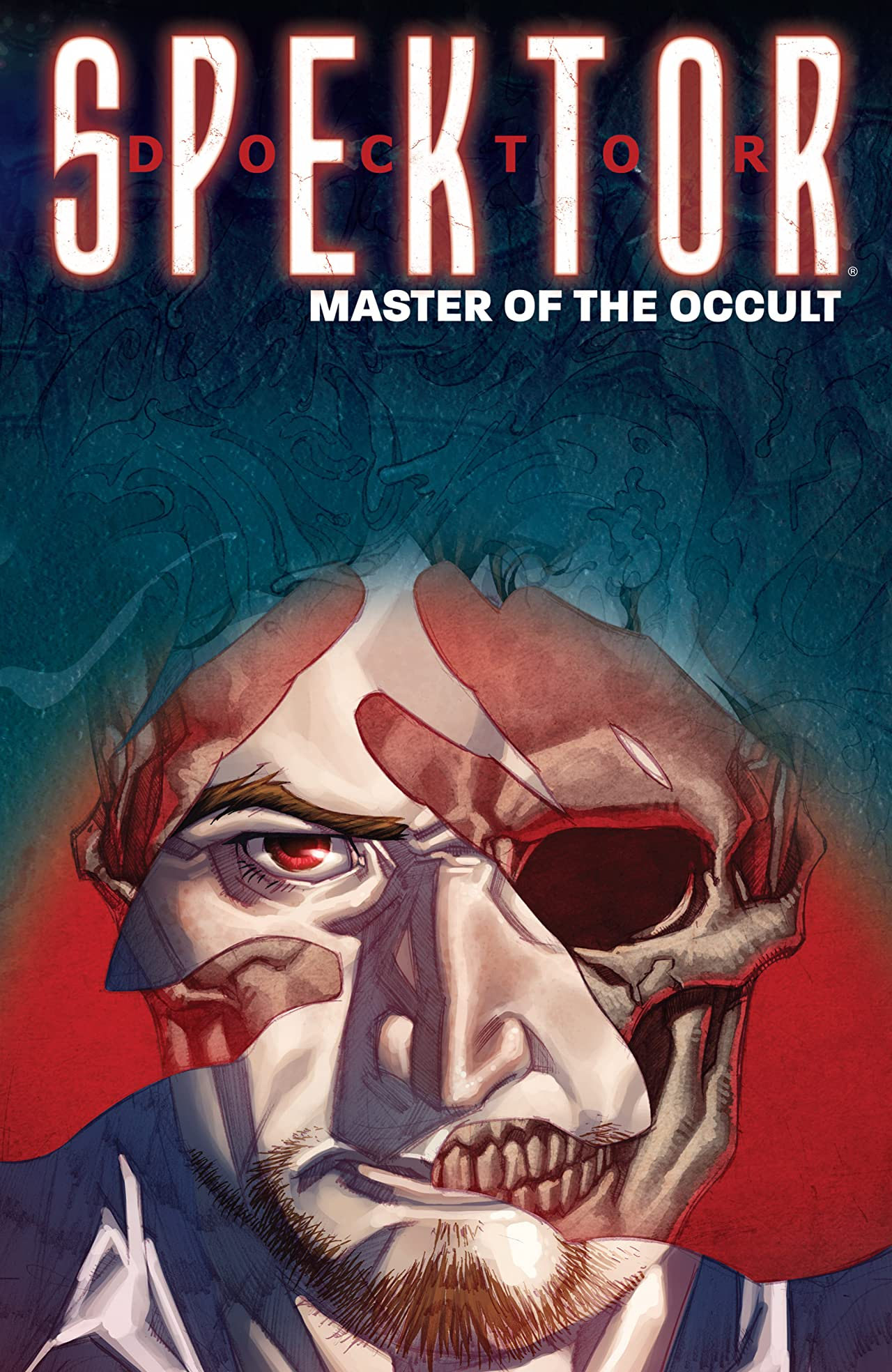 Doctor Spektor Vol. 1: Master of the Occult