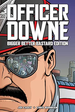 Officer Downe: Bigger Better Bastard Edition