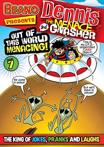 The Beano presents Dennis the Menace and Gnasher #7: Out Of This World Menacing
