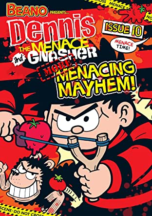 The Beano presents Dennis the Menace and Gnasher #10: Menacing Mayhem