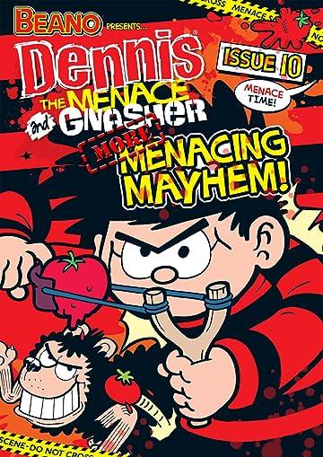 The Beano presents Dennis the Menace and Gnasher #10: Menacing Mayhem