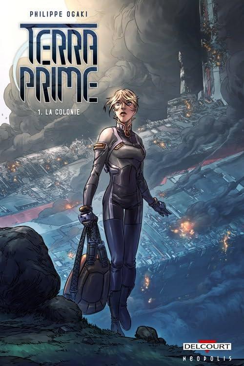 Terra Prime Vol. 1: La Colonie