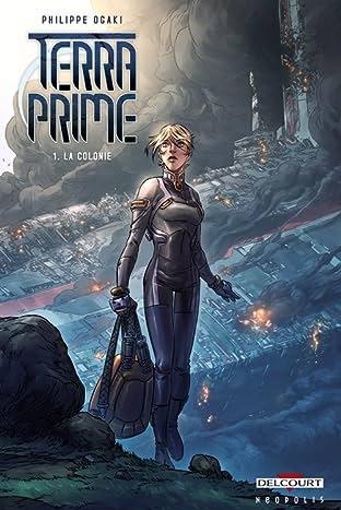 Terra Prime Tome 1: La Colonie