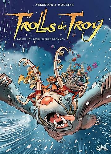 Trolls de Troy Vol. 19: Pas de Nöl pour le père Grommël