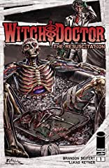 Witch Doctor: Resuscitation