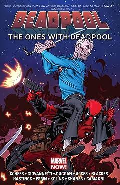 Deadpool: The Ones With Deadpool