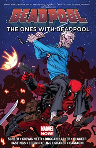 Deadpool: The Ones With Deadpool