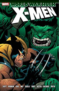 Hulk: World War Hulk - X-Men