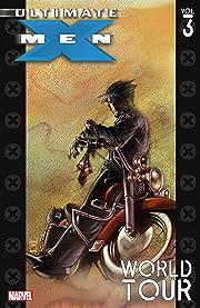 Ultimate X-Men Vol. 3: World Tour