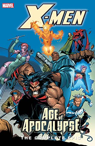 X-Men: The Complete Age of Apocalypse Epic Book 2
