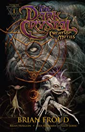 Jim Henson's The Dark Crystal: Creation Myths Vol. 1