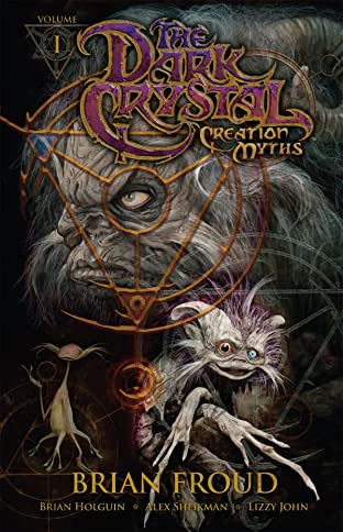 Jim Henson's The Dark Crystal: Creation Myths Tome 1