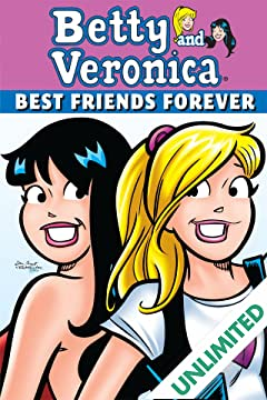 Betty & Veronica Best Friends Forever #1