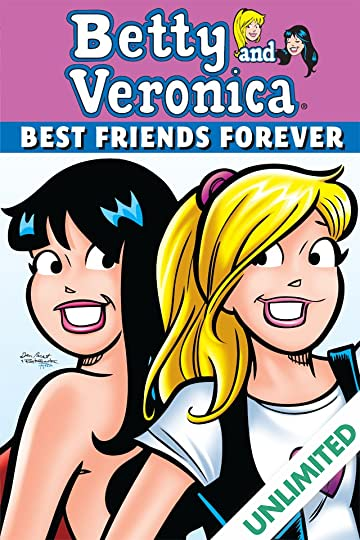 Betty Veronica Best Friends Forever 1 Comics By Comixology
