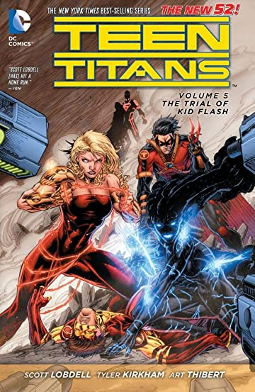 Teen Titans (2011-2014) Vol. 5: The Trial of Kid Flash