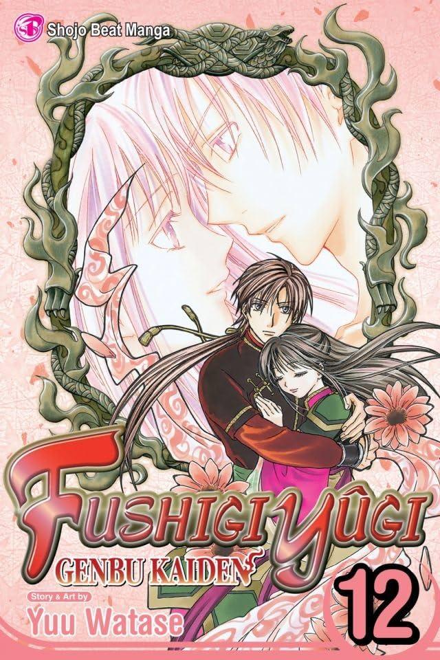 Fushigi Yûgi: Genbu Kaiden Vol. 12