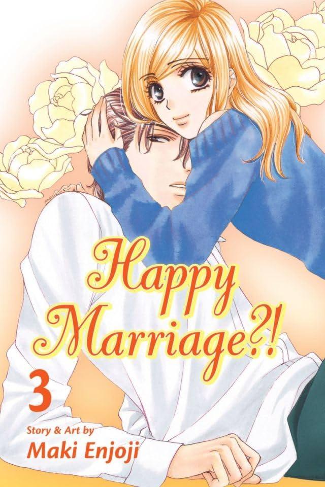 Happy Marriage?! Vol. 3
