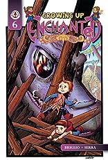 Growing up Enchanted #6