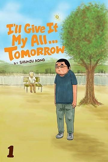 I'll Give It My All...Tomorrow  Vol. 1