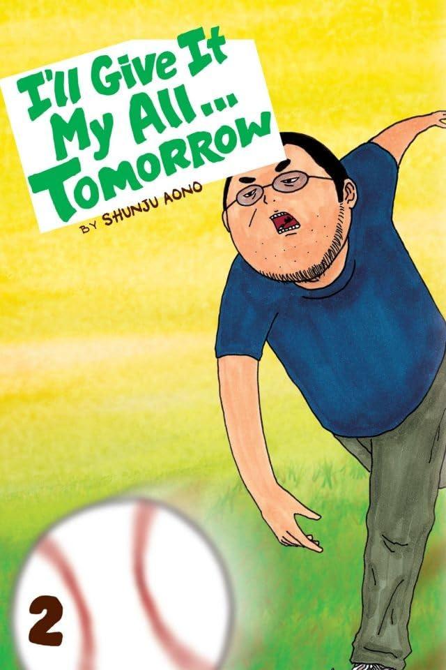 I'll Give It My All...Tomorrow  Vol. 2