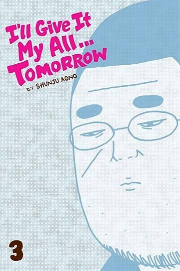 I'll Give It My All...Tomorrow  Vol. 3