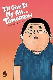 I'll Give It My All...Tomorrow  Vol. 5