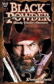 Black Powder #1 (of 6)