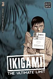 Ikigami: The Ultimate Limit Vol. 3
