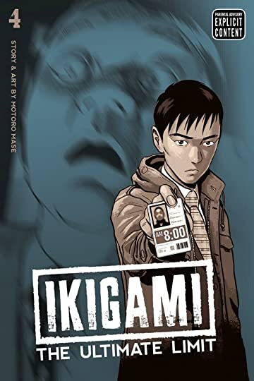 Ikigami: The Ultimate Limit Vol. 4