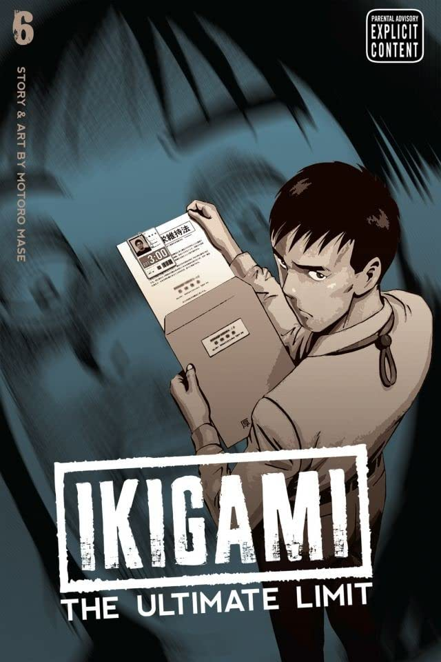 Ikigami: The Ultimate Limit Vol. 6