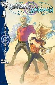 Outsiders: Five of a Kind #4 (of 5): Metamorpho/Aquaman