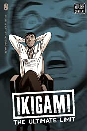 Ikigami: The Ultimate Limit Vol. 8