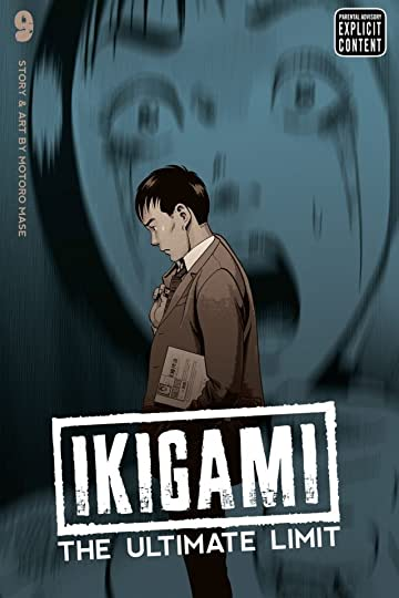 Ikigami: The Ultimate Limit Vol. 9