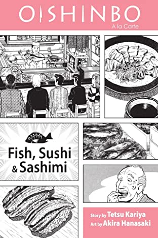 Oishinbo: Fish, Sushi and Sashimi Vol. 4