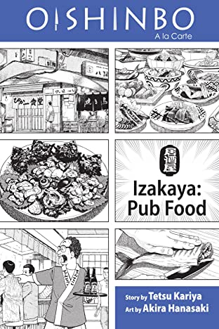 Oishinbo: Izakaya--Pub Food Vol. 7