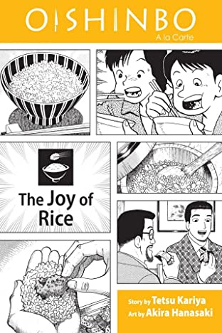 Oishinbo: The Joy of Rice Vol. 6