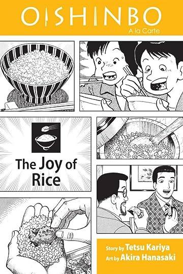 Oishinbo: The Joy of Rice Vol. 6
