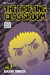 The Drifting Classroom Vol. 3
