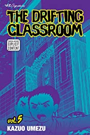The Drifting Classroom Vol. 5
