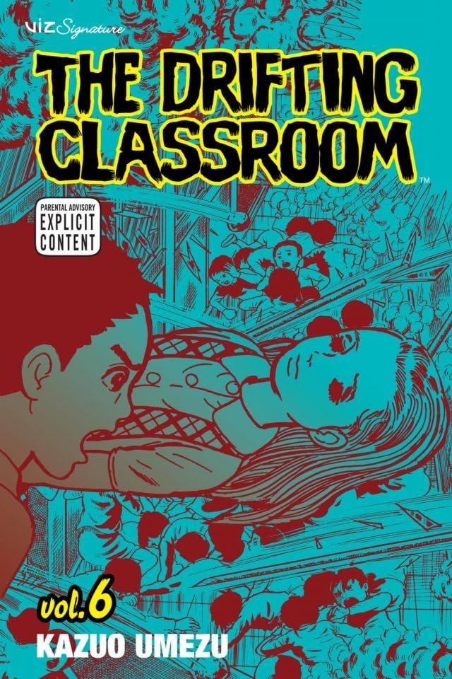 The Drifting Classroom Vol. 6